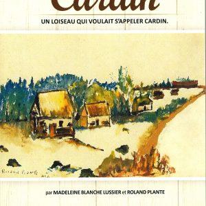 Cardin : un Loiseau qui voulait s'appeler Cardin