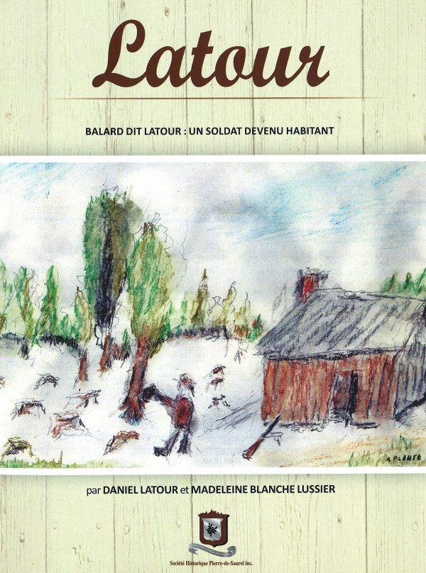 Balard dit Latour : un soldat devenu habitant