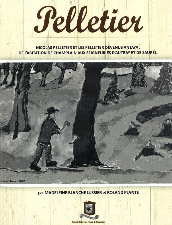 Peltier Nicolas Peltier et les Pelletier devenus Antaya